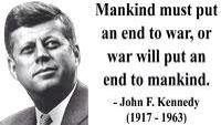 JFK believed in Diplomacy~what every leader should strive to achieve for the betterment of our nation and nations abroad.