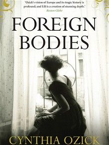 Cynthia Ozick: Foreign Bodies  Pub: Atlantic Books  American writer's 7th novel.  The collapse of her brief marriage has stalled Bea Nightingale's life, leaving her middle-aged and alone, teaching in an impoverished borough of 1950s New York. A plea from her estranged brother gives Bea the excuse to escape lassitude by leaving for Paris to retrieve a nephew she barely knows.