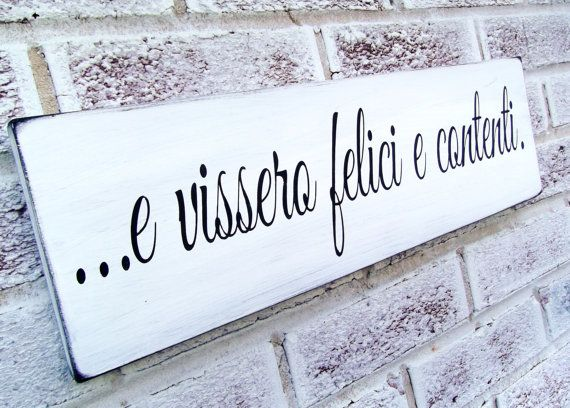 And they lived happily ever after IN ITALIAN wedding sign, Italy Wedding, Italian family, hand painted wedding signs, Italian Kitchen art