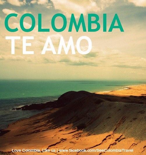 Colombia TE AMO!