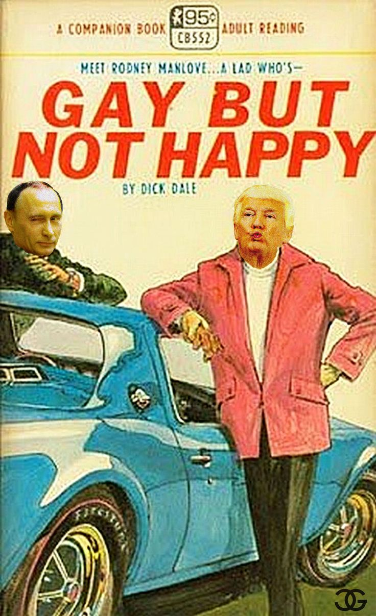 Putin and Trump, Gay But Not Happy
