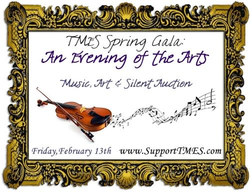 http://www.supporttmes.com/?cp=1   The Montessori Elementary & Middle School is excited to present TMES Spring Gala: An Evening for the Arts! This will be an evening to celebrate the Fine Arts at TMES with a Strings concert featuring our students playing the violin, viola and cello, and Silent Auction!