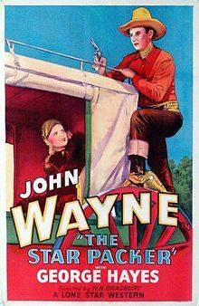 #55  The Star Packer -1934 Western film starring John Wayne as US Marshal John Travers. with Verna Hillie, & Gabby Hayes. US Marshal John Travers becomes a sheriff of a town where several murders have occurred, hoping to flush out an outlaw chieftain known only as  'he Shadow'.