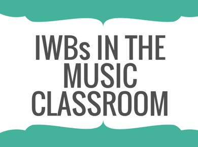 Music education links: Interactive Whiteboards in the music classroom for Music teachers.