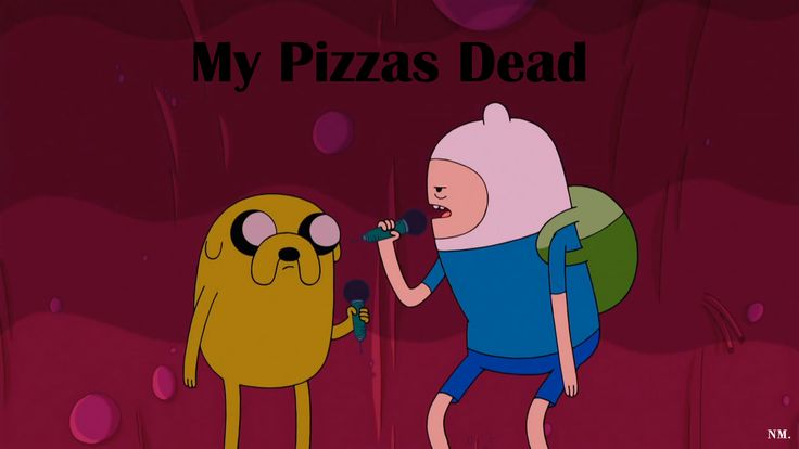 Adventure Time Pizza Quote