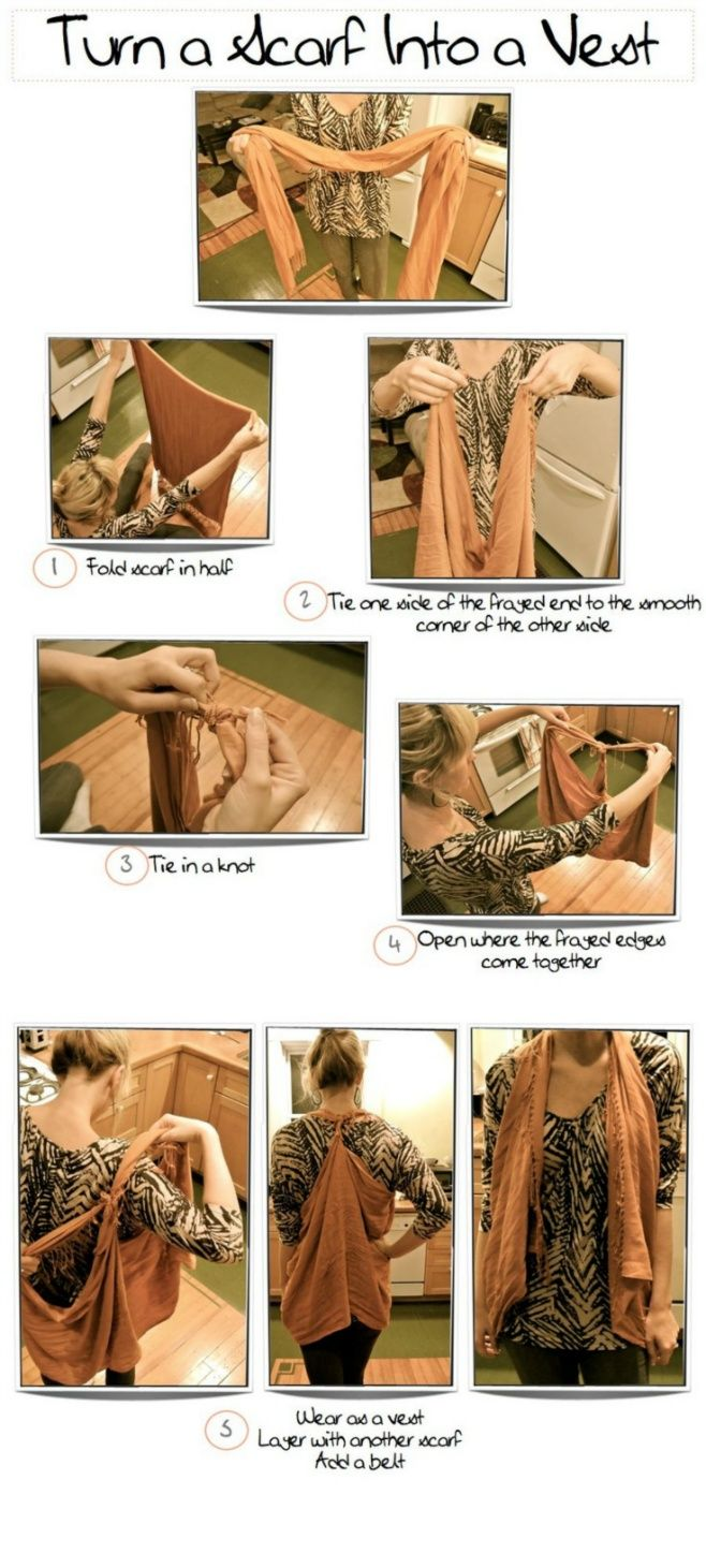 DIY - Turn Your Scarf Into a Vest !