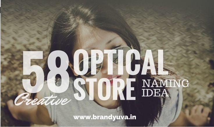 58 Creative Optical Shop Names Idea | Brandyuva.in