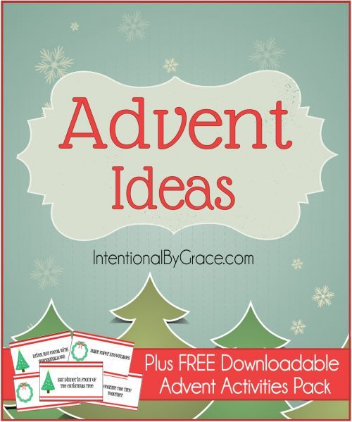 Tons of intentional Advent Ideas for Christmas {Plus FREE Downloadable Activities Pack}