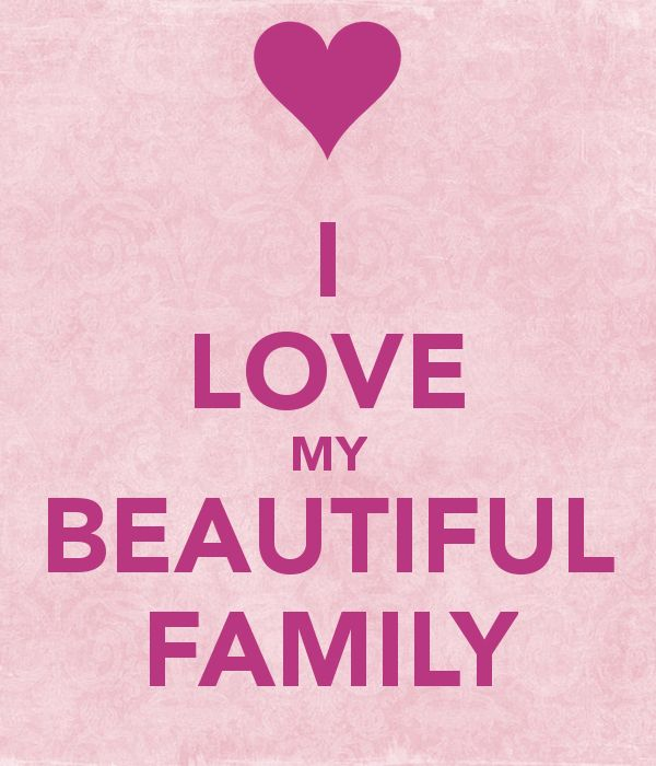 best family images daughters families and quote i love my beautiful family