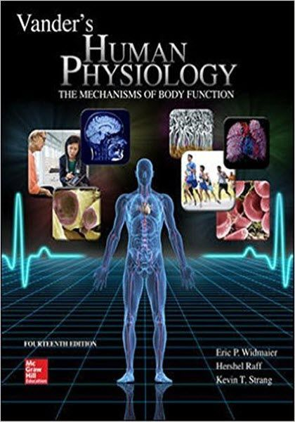 Vander's Human Physiology 14th Edition eBook PDF Free Download The Mechanisms of Body Function Edited by Eric Widmaier, Hershel Raff and Kevin S... Download Free at https://booksfree4u.tk/download-vanders-human-physiology-14th-edition-ebook-pdf-free/
