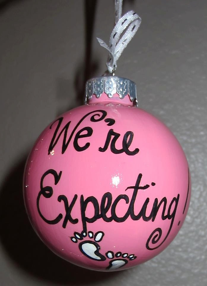 Holiday Christmas Ornament Quot We Re Expecting Quot Hand