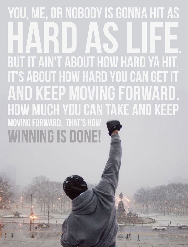 Let me tell you something you already know...And keep moving forward...<3 Rocky. Memorized Quote