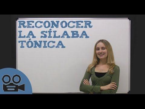 Reconocer la sílaba tónica - YouTube