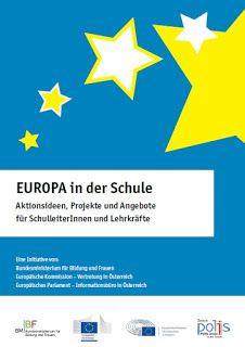 EUROPA in der Schule. Aktionsideen, Projekte und Angebote für SchulleiterInnen und Lehrkräfte