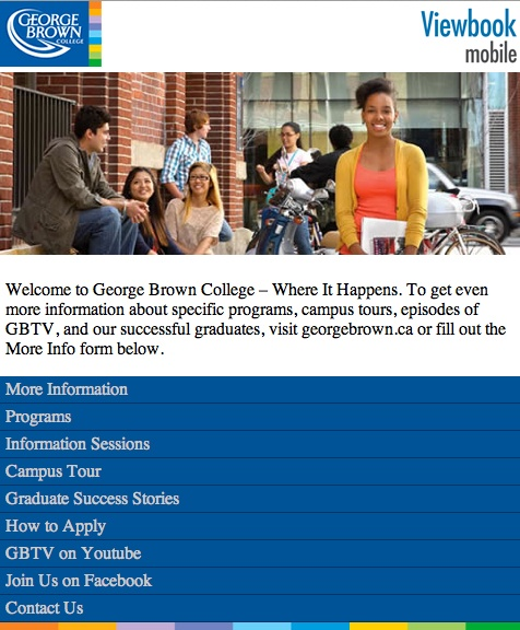 Implemented and coded the first mobile micro-site for George Brown College to promote the college viewbook