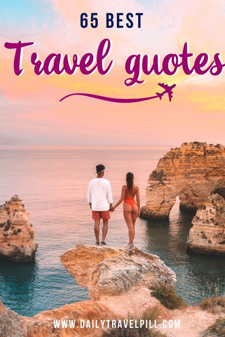 65 Couple Travel Quotes The Best For 2021 Couple Travel Quotes Life Quotes Travel Vacation Captions