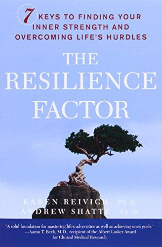 The Resilience Factor: 7 Keys to Finding Your Inner Stren…