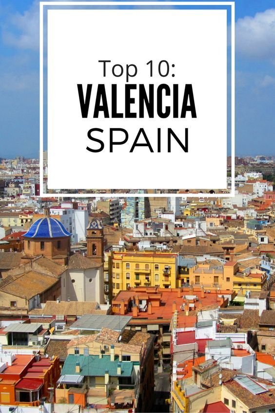 The Top 10 Things to Do when visiting #Valencia #Spain ! #travel #Europe