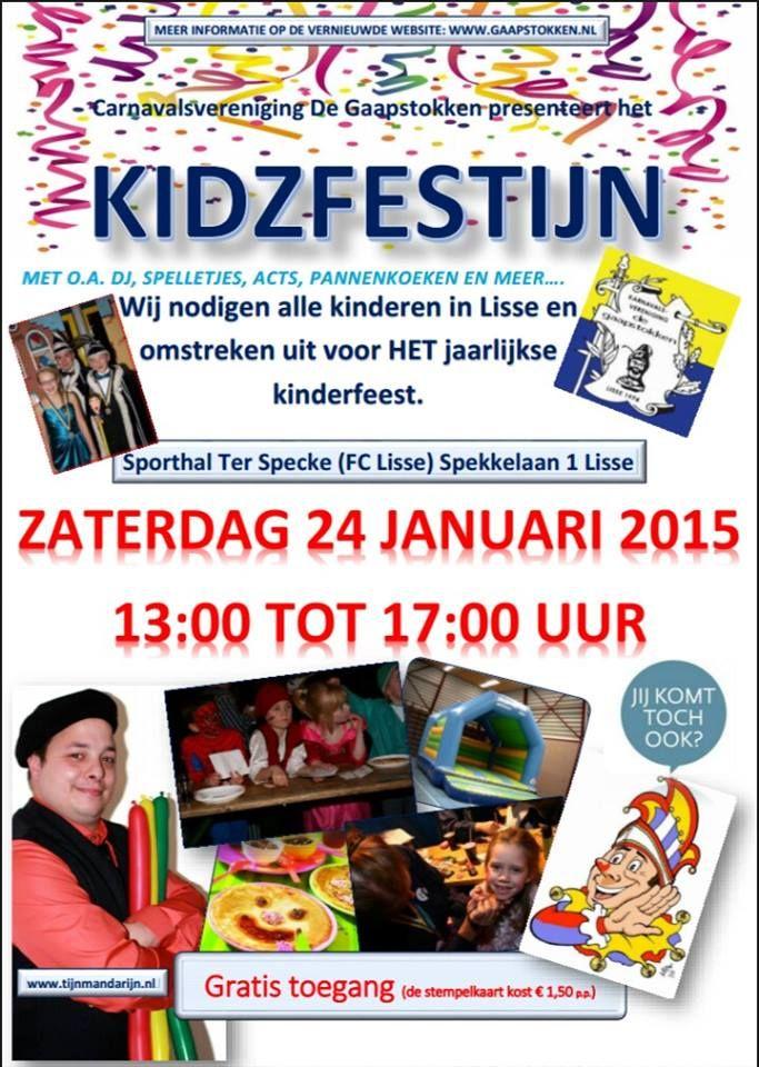 Nog geen plannen voor aankomende zaterdagmiddag met de kids? Kom dan naar het Kidzfestijn van 13 uur tot 17 uur bij FC Lisse en geniet van oa pannenkoeken, acts, een optreden van de Alpenzusjes en de dansmariekes, een springkussen, ballonnen entertainer TIJN MANDERIJN, schminken en nog veel meer.... Kortom één groot feest! Tot zaterdag!!!