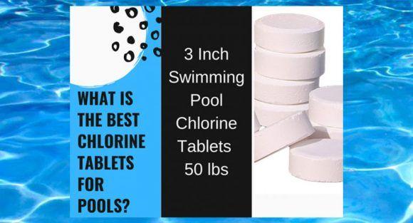 Best Swimming Pool Chlorine Tablets To Buy Come Check It Out Cool Swimming Pools Swimming Pool Chlorine Best Swimming