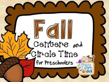 $Fall - Autumn Centers and Circle Time Preschool Unit