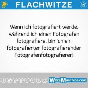 Flachwitze - Zungenbrecher - Fotografen fotografieren