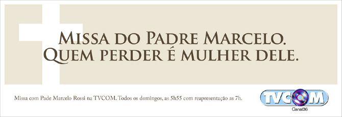 Missa do Padre Marcelo na TVCOM - Angelo Pilla - redator