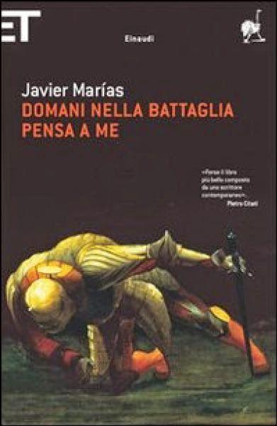 La ragazza con gli occhiali viola: Domani nella battaglia pensa a me || Javier Marìas...