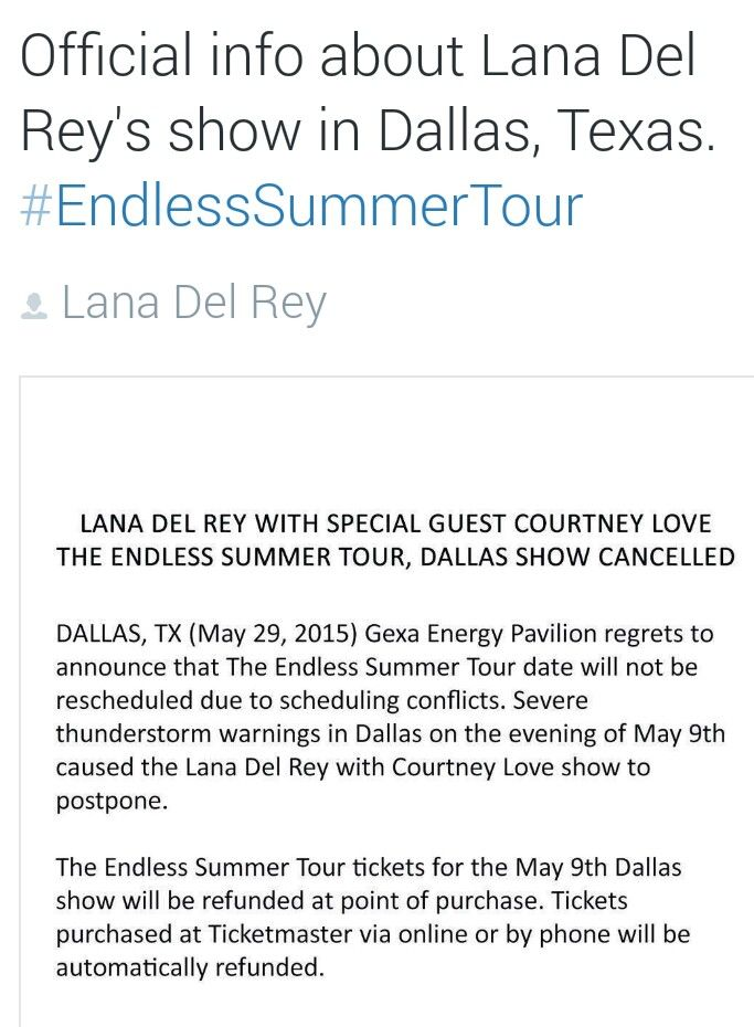 Update! The Dallas show has been cancelled altogether. I'm sorry for those people who were supposed to see Lana Del Rey but didn't. #LDR #Endless_Summer_Tour #news