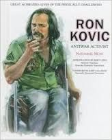Ron Kovic: Anti War Activist by Nathaniel Moss