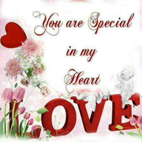 You're special in my heart.