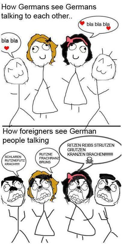 How Germans talk.
