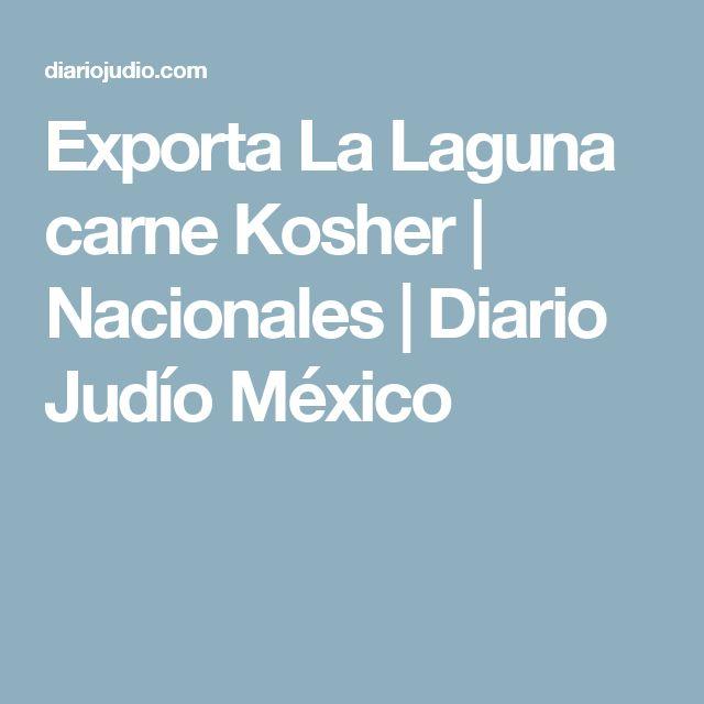 Exporta La Laguna carne Kosher   Nacionales   Diario Judío México