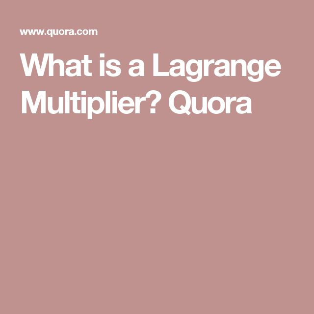 What is a Lagrange Multiplier? Quora