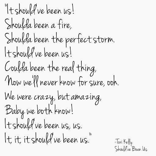 Tori kelly should 39 ve been us lyrics song lyrics for Haute u should know lyrics