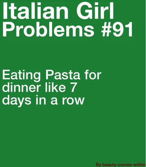 Italian Quotes Life: 64 Best Italian Girl Problems Images On Pinterest