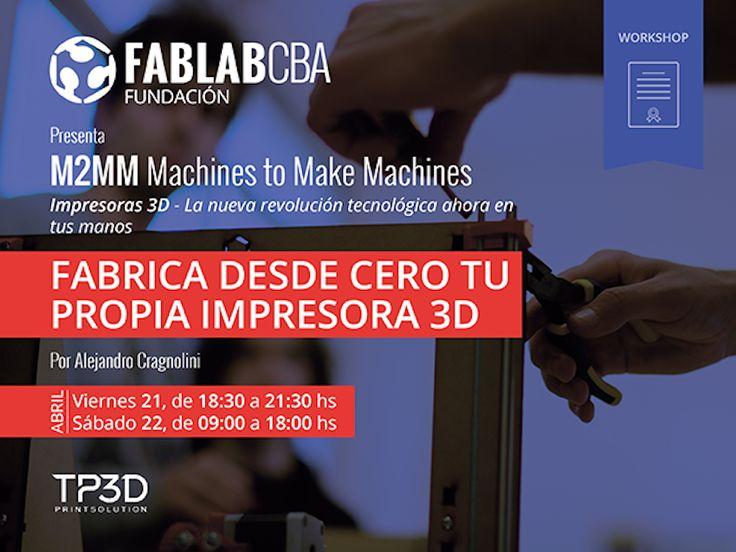 A través de un workshop realizado por la Fundación FabLab Córdoba, los asistentes podrán armar y crear su propia impresora 3D.