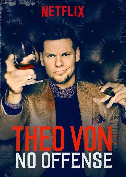 Netflix Original - Theo Von: No Offense Le film Theo Von: No Offense est disponible sous-titrée en français sur Netflix Canada Netflix France  [traileraddict i...