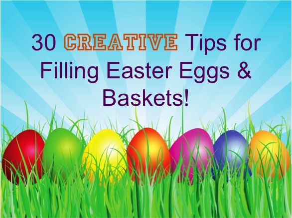 30 Creative Tips for Egg Hunts and Filling Easter Eggs and Baskets! ~ from TheFrugalGirls.com #eastereggs #hunt #thefrugalgirls