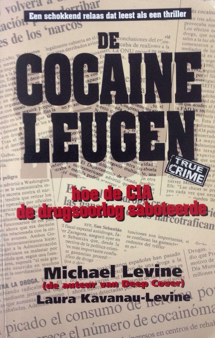 De cocaine leugen