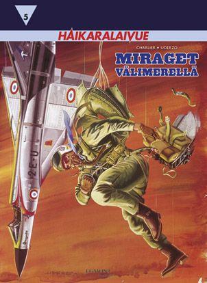 Haikaralaivue 5: Miraget Välimerellä