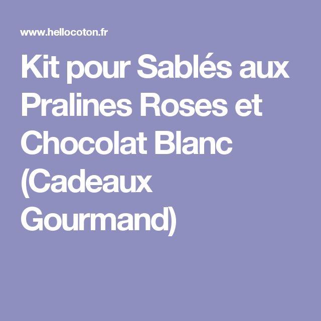 Kit pour Sablés aux Pralines Roses et Chocolat Blanc (Cadeaux Gourmand)