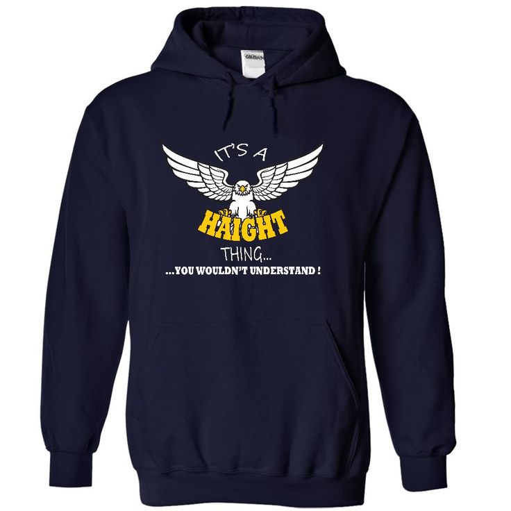 Its a Haight Thing, You Wouldnt Understand !! Name, Hoodie, t shirt, hoodies