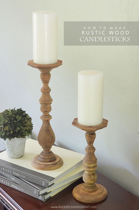 The easiest DIY tutorial ever for making tall rustic looking wood candlesticks.  They are a great addition to any decor!  | anderson + grant