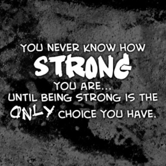 Always, be strong