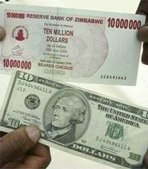 In early 2008, a Zimbabwe ten million dollar bill was worth less than $10 US dollars