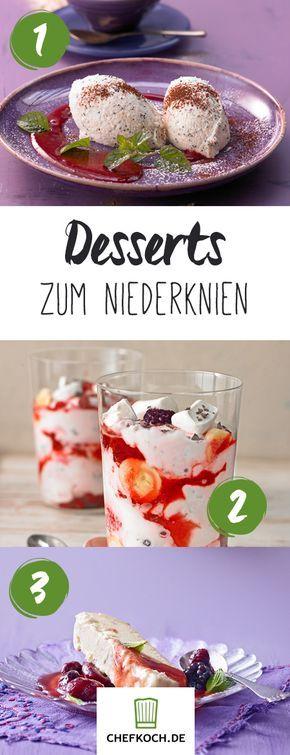Desserts zum Niederknien: 9 Rezepte