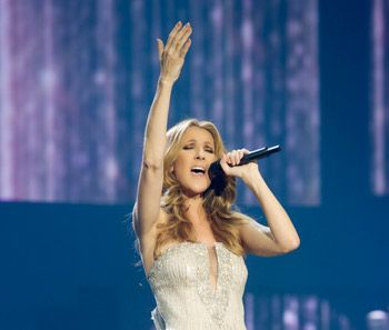 Celine Dion. I need to see her in Vegas before I die