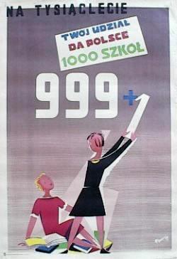 Tadeusz Gronowski, Na tysiaclecie twoj udzial da Polsce 1000 szkol, 1958
