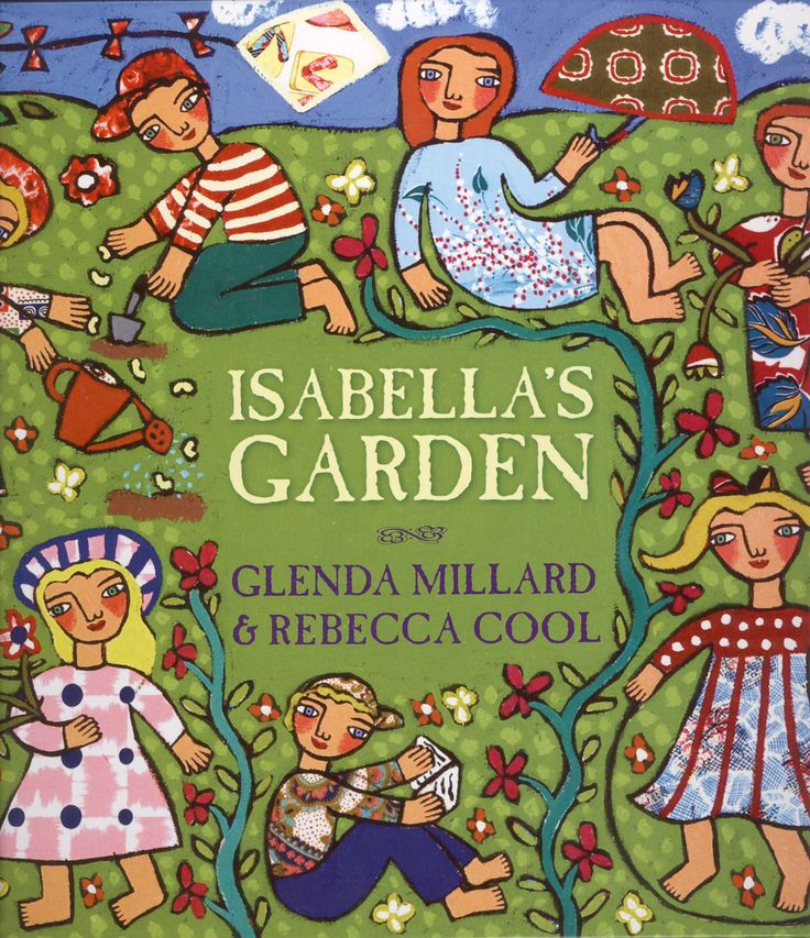 Isabella's Garden by Glenda Millard.  CBCA Shortlist 2010 Picture Books.  FREE Unit of Work for Ages 5-8